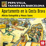 Apartamento en la Costa Brava: Pepa Villa, taxista en Barcelona (Apartment in the Costa Brava) (Unabridged) Audiobook, by Alicia Estopina