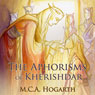 The Aphorisms of Kherishdar (Unabridged), by M. C. A. Hogarth