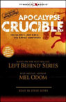 Apocalypse Crucible: Left Behind Military Volume 2 (Unabridged) Audiobook, by Mel Odom