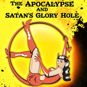 The Apocalypse and Satans Glory Hole (Unabridged) Audiobook, by Timothy W. Long