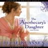 Apothecarys Daughter Audiobook, by Julie Klassen