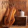 Appalachian Justice: Cedar Hollow, Book 1 (Unabridged), by Melinda Clayton