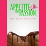 Appetite for Passion (Unabridged) Audiobook, by Jesse Blair Kensington