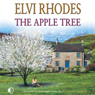 The Apple Tree (Unabridged), by Elvi Rhodes