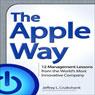 The Apple Way (Unabridged), by Jeffrey L. Cruikshank