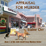 Appraisal for Murder: Jolie Gentil Cozy Mystery Series (Unabridged) Audiobook, by Elaine Orr