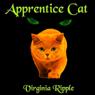 Apprentice Cat (Unabridged), by Virginia Ripple