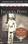The Apprentice: My Life in the Kitchen (Unabridged) Audiobook, by Jacques Pepin