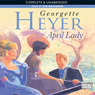 April Lady (Unabridged), by Georgette Heyer