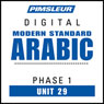 Arabic (Modern Standard) Phase 1, Unit 29: Learn to Speak and Understand Modern Standard Arabic with Pimsleur Language Programs Audiobook, by Pimsleur