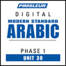 Arabic (Modern Standard) Phase 1, Unit 30: Learn to Speak and Understand Modern Standard Arabic with Pimsleur Language Programs Audiobook, by Pimsleur