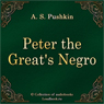 Arap Petra Velikogo (Peter the Greats Negro) (Unabridged) Audiobook, by Aleksandr Sergeevich Pushkin