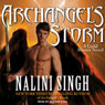 Archangels Storm: Guild Hunter, Book 5 (Unabridged), by Nalini Singh
