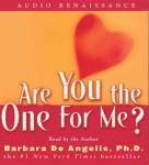 Are You the One for Me? Audiobook, by Barbara De Angelis