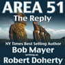 Area 51: The Reply (Unabridged), by Robert Doherty