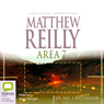 Area 7 (Unabridged) Audiobook, by Matthew Reilly