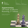 Argumentation: The Study of Effective Reasoning, 2nd Edition Audiobook, by The Great Courses