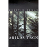Arilds tegn (Immemorial Signs) (Unabridged) Audiobook, by Kerstin Ekman
