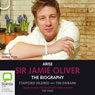 Arise, Sir Jamie Oliver (Unabridged) Audiobook, by Stafford Hildred
