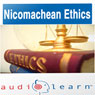 Aristotles Nicomachean Ethics AudioLearn: AudioLearn Philosophy Series (Unabridged) Audiobook, by AudioLearn Editors