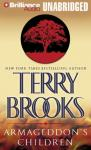 Armageddons Children: The Genesis of Shannara, Book 1 (Unabridged), by Terry Brooks
