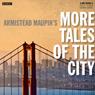 Armistead Maupins More Tales of the City (BBC Radio 4 Drama) (Unabridged), by Armistead Maupin