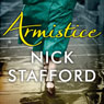 Armistice (Unabridged), by Nick Stafford