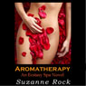 Aromatherapy: Ecstasy Spa, Book 2 (Unabridged) Audiobook, by Suzanne Rock
