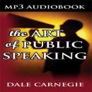 Art of Public Speaking (Unabridged), by Dale Carnegie