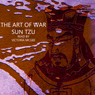 The Art of War: The Strategy of Sun Tzu (Unabridged), by Sun-tzu