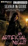 An Artificial Night: An October Daye Novel, Book 3 (Unabridged) Audiobook, by Seanan McGuire