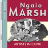 Artists in Crime Audiobook, by Ngaio Marsh