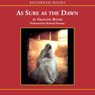 As Sure as the Dawn: The Mark of the Lion, Book 3 (Unabridged), by Francine Rivers