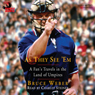 As They See Em: A Fans Travels in the Land of Umpires (Unabridged) Audiobook, by Bruce Weber