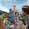 As the World Dies: Untold Tales, Volume 2 (Unabridged), by Rhiannon Frater