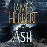 Ash (Unabridged) Audiobook, by James Herbert