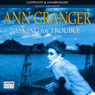 Asking for Trouble (Unabridged), by Ann Granger