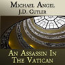An Assassin in the Vatican (A Comedic Tale of Suspense) (Unabridged) Audiobook, by Michael Angel