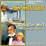 Assassination: Riverboat Series, Book 3 (Unabridged) Audiobook, by Douglas Hirt