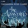 The Assassins Curse (Unabridged) Audiobook, by Cassandra Rose Clarke