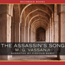 The Assassins Song (Unabridged), by M. G. Vassanji