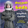 Assault on the Gods: The Society Universe (Unabridged), by Stephen Goldin