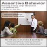Assertive Behavior (Unabridged) Audiobook, by Abe Kass