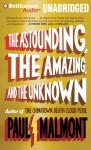 The Astounding, the Amazing, and the Unknown: A Novel (Unabridged) Audiobook, by Paul Malmont