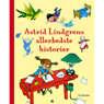 Astrid Lindgrens Allerbedste Historier (Astrid Lindgren Very Best Stories) (Unabridged) Audiobook, by Astrid Lindgren