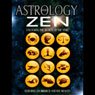 Astrology and Zen:: Unlocking the Secrets of the Stars Audiobook, by Lyn Birkbeck