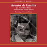 Asunto de familia (A Private Family Matter (Texto Completo)) Audiobook, by Victor Vivas Rivers