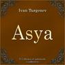 Asya (Unabridged) Audiobook, by Ivan Sergeevich Turgenev
