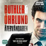 atervandaren (The Returned) (Unabridged) Audiobook, by Dag ohrlund