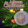 An Atlanta Christmas Audiobook, by Thomas E. Fuller